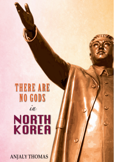 There are no gods in North Korea
